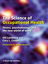 The Science of Occupational Health (eBook): Stress, Psychobiology, and the New World of Work